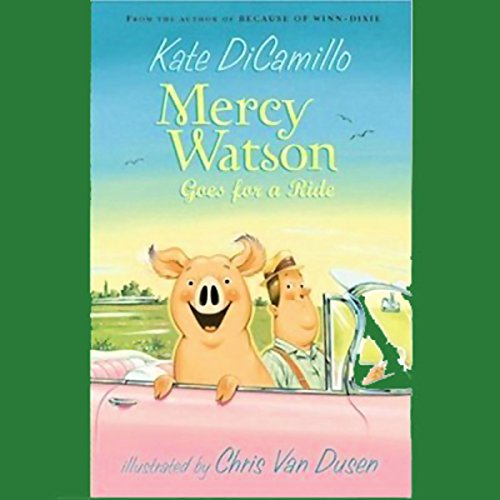Mercy Watson Goes for a Ride audiobook cover art