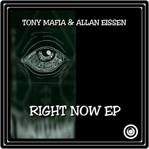 Allan Eissen & Tony Mafia