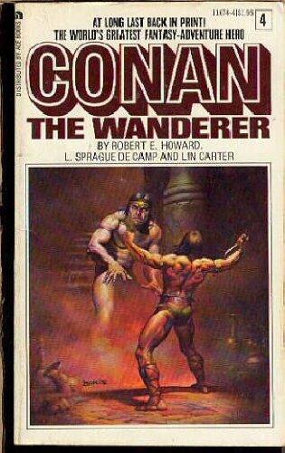 Conan the Wanderer (Ace Conan Series, Vol. 4) 0441116744 Book Cover