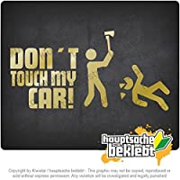 Kiwistar 私の車に触れないでください Dont touch my car 20cm x 10cm 15色 - ネオン+クロム! ステッカービニールオートバイ