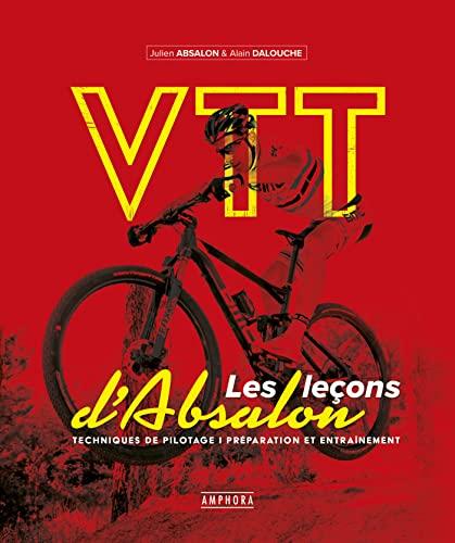 VTT - Les leçons d'Absalon: techniques de pilotage...