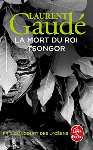 La mort du roi Tsongor - Prix Goncourt des Lycéens 2002