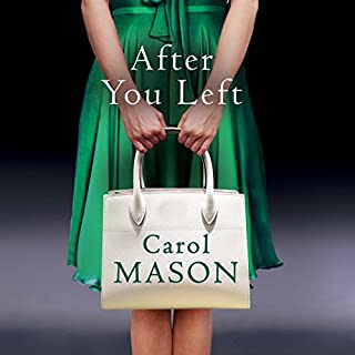 After You Left                   By:                                                                                                                                 Carol Mason                               Narrated by:                                                                                                                                 Elizabeth Knowelden                      Length: 9 hrs and 38 mins     24 ratings     Overall 3.8
