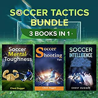 Soccer Tactics Bundle     3 Books in 1              By:                                                                                                                                 Chest Dugger                               Narrated by:                                                                                                                                 Paul Wilson,                                                                                        Jim Wilson,                                                                                        Jamie McLean                      Length: 5 hrs and 13 mins     Not rated yet     Overall 0.0