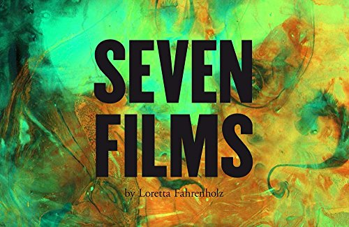 Loretta Fahrenholz. Seven Films: Fridericianum / documenta