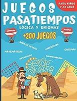 Juegos Pasatiempos Lógica y enigmas: Para niños 7-10 años - Más de 200 juegos - Rompecabezas, enigmas, logicà, sopas de...