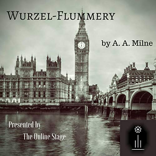Wurzel-Flummery                   By:                                                                                                                                 A. A. Milne                               Narrated by:                                                                                                                                 Glenn Hascall,                                                                                        Linda Barrans,                                                                                        Amanda Friday,                   and others                 Length: 43 mins     Not rated yet     Overall 0.0