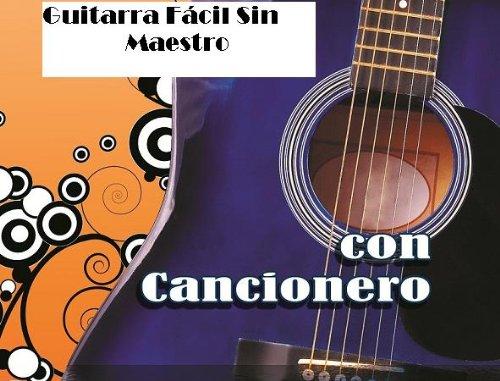 Guitarra Fácil Sin Maestro eBook: Gómez, Miguel Ángel Gómez ...