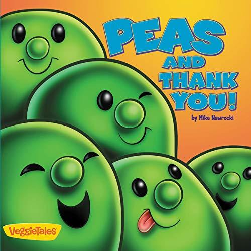 Peas and Thank You! (Big Idea Books / VeggieTales)