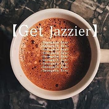 Get Jazzier