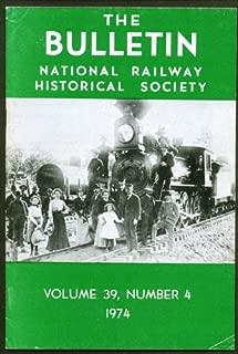 Western RRs & National Parks NRHS Bulletin V39n4 1974