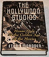 Hollywood Studios, The 0671680463 Book Cover