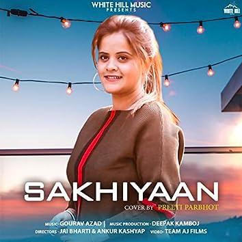 Sakhiyaan (Cover Song)