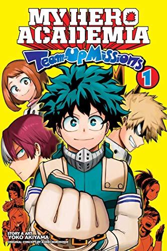 My Hero Academia: Team-Up Missions, Vol. 1: Volume 1