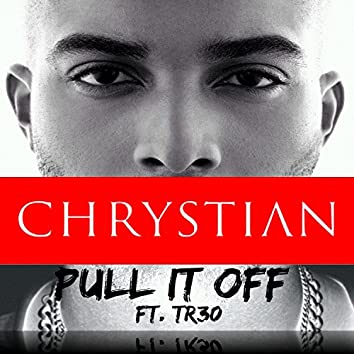 Pull It Off (feat. TR30) - Single
