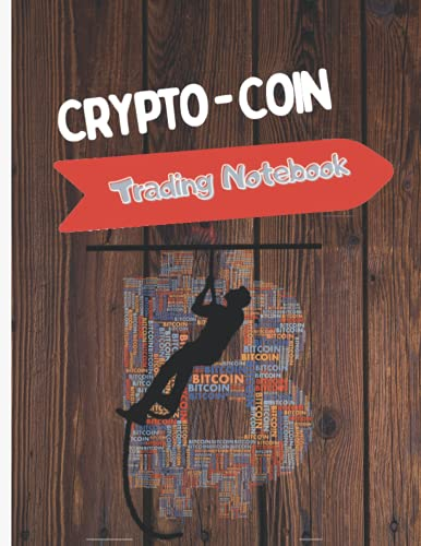 CRYPTO COIN TRADING NOTEBOOK: Crypto Coin Trading Notebook 8,5 * 11 pouces |120 pages| Modern Style Ideal for men and women traders