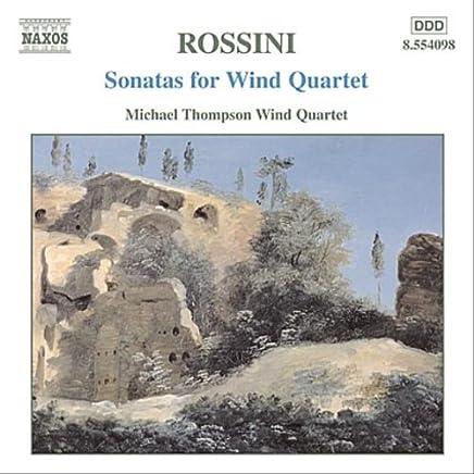 ロッシーニ:管楽四重奏のためのソナタ集 1 - 6