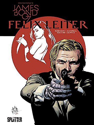 James Bond. Band 4: Felix Leiter