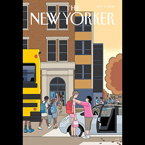 The New Yorker, September 17th 2018 (Amia Srinivasan, Evan Osnos, Jeffrey Toobin) audiobook cover art
