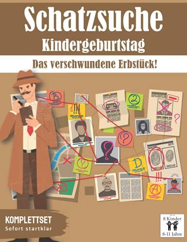 Schatzsuche: Das verschwundene Erbstück!: All incl. Schnitzeljagd Set | für 8-11 Jährige, bis zu 8 Kinder