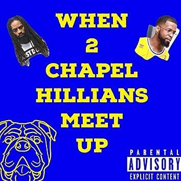 When 2 Chapel Hillians Meet Up