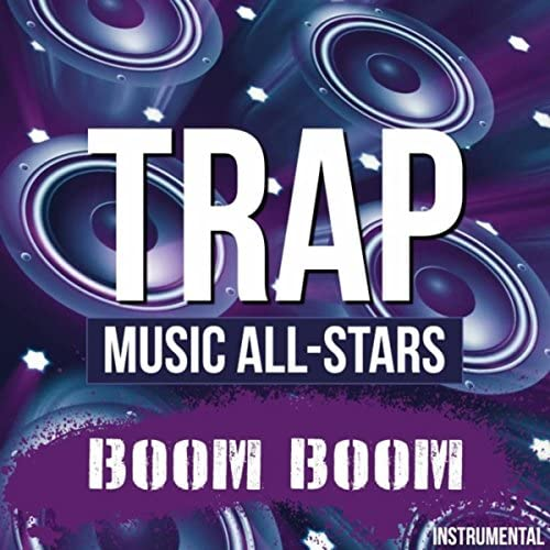 Trap Music All-Stars