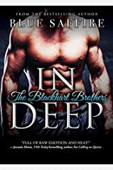 In Deep: A Sexy Interracial Romance Between an Irish Investigator and a Black Woman with Dangerous Secrets (The Blackhart Brothers Book 2) Kindle Edition