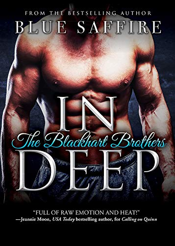 In Deep (The Blackhart Brothers Book 2)