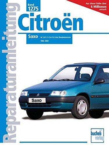 Citroën Saxo: 1,0-, 1,1-, 1,4- u. 1,6-Liter-Benzinmotoren (Reparaturanleitungen)