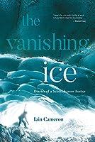 The Vanishing Ice: Diaries of a Scottish snow hunter