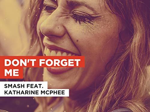 Don't Forget Me al estilo de Smash feat. Katharine McPhee