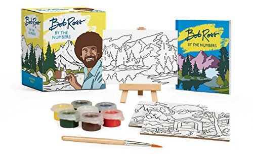 Compare Textbook Prices for Bob Ross by the Numbers RP Minis Illustrated Edition ISBN 9780762491681 by Ross, Bob,Pearlman, Robb