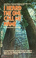 I Heard The Owl Call My Name