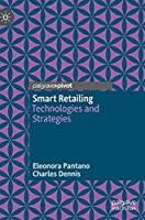 Smart Retailing: Technologies and Strategies