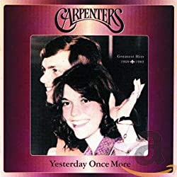 Yesterday Once More : Greatest Hits (1969/1983)