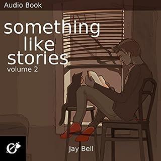 Something Like Stories audiobook cover art
