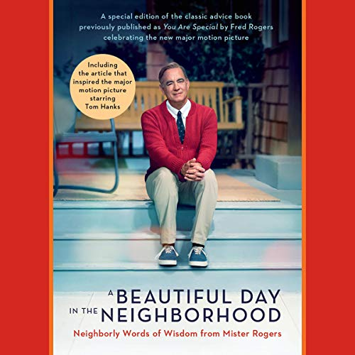 Amazon Com A Beautiful Day In The Neighborhood Movie Tie In Neighborly Words Of Wisdom From Mister Rogers Audible Audio Edition Fred Rogers Tom Junod Contributor Fred Rogers Tom Junod Penguin Audio Audible