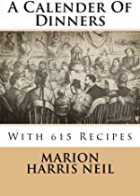 A Calender of Dinners: With 615 Recipes