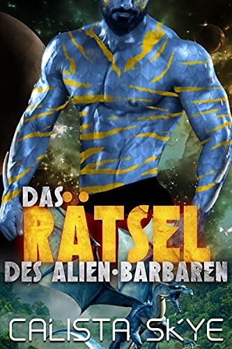 Das Rätsel des Alien-Barbaren
