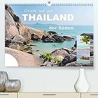 Erlebe mit mir Thailand der Sueden (Premium, hochwertiger DIN A2 Wandkalender 2022, Kunstdruck in Hochglanz): Der Sueden Thailands ist fuer seine wunderschoenen Straende bekannt. (Monatskalender, 14 Seiten )