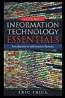 Information Technology Essentials Volume 1