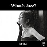 What's Jazz: Style: Special Limited Ed by Akiko (2008-10-22)