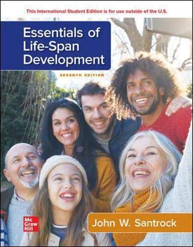 Compare Textbook Prices for Essentials of Life-Span Development , International Edition, John W. Santrock, Textbook only 7 Edition ISBN 9781265359843 by Santrock, John