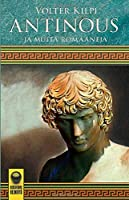 Antinous: ja muita romaaneja