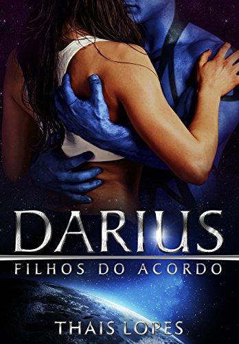 Darius (Filhos do Acordo Livro 2) (Portuguese Edition)