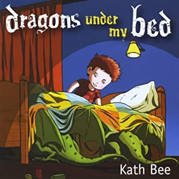 Dragons Under My Bed