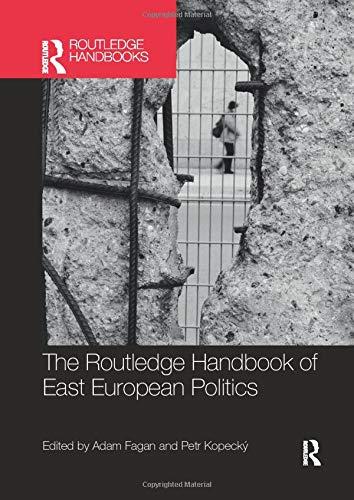 The Routledge Handbook of East European Politics