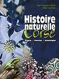 Histoire naturelle de la Corse - Flore, faune, géologie