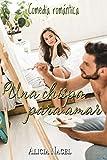 Una chispa para amar: Comedia romántica
