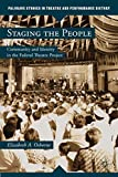Image of Staging the People: Community and Identity in the Federal Theatre Project (Palgrave Studies in Theatre and Performance History)